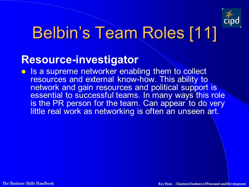 Belbin's Team Roles [11] Resource-investigator